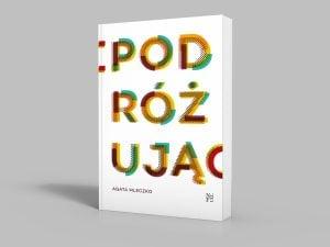 Projekt książki Podróżując - propozycja 02